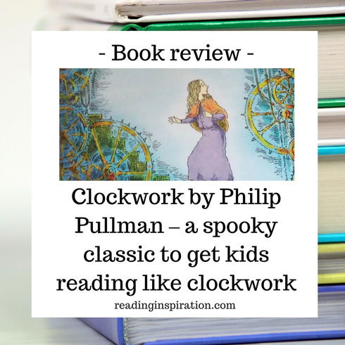 Clockwork-by-Philip-Pullman-Book-review-by-readinginspiration