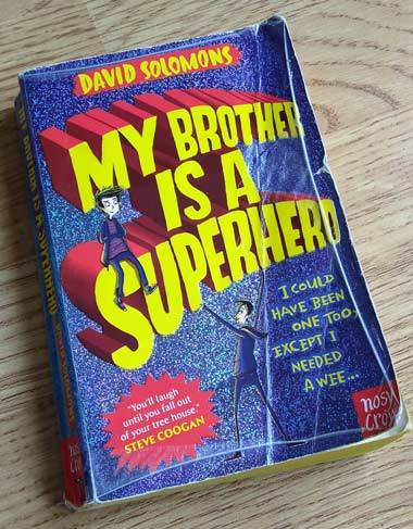 David-Solomons-My-Brother-Is-A-Superhero-cover-Photo-by-ReadingInspiration