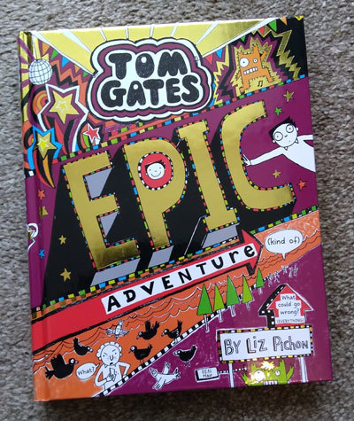 Tom-Gates-Epic-Adventure-by-Liz-Pichon-laugh-out-loud-read-for-kids-from-tom-gates-series-order-list