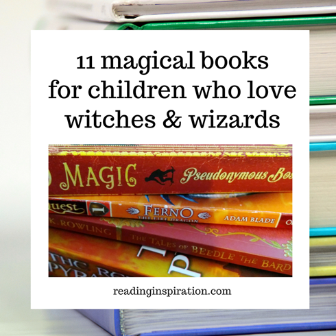 11-magical-books-for-children-who-love-witches-and-wizards
