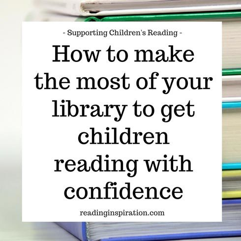 How-to-make-the-most-of-your-local-library-to-get-children-reading-with-confidence-Supporting-kids-reading-access-books---browse-books---Reading-Inspiration