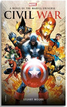 Marvel civil war book - A Novel Of The Marvel Universe: Civil War - by Stuart Moore