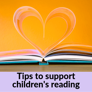 Tips to support children's reading